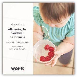 🍓🍓Novidade🍓🍓 workshop Alimentação Saudável na Infância - 1 Outubro - 19h00/22h00 - @work_espaco_criativo inscrições e informações: work@sott.pt